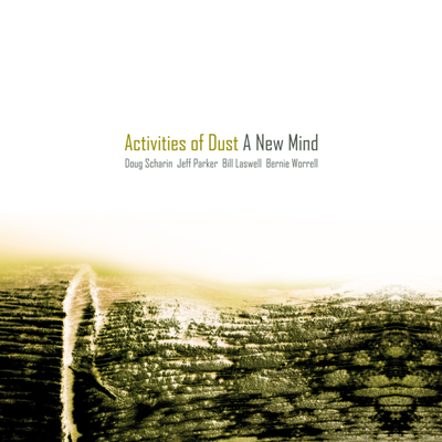 cover sleeve for Activities of Dust - A New Mind